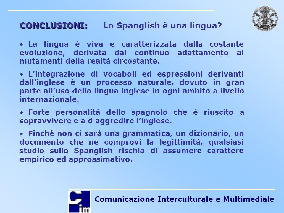 CONCLUSIONI: Lo Spanglish è una lingua