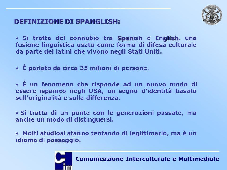 DEFINIZIONE DI SPANGLISH: