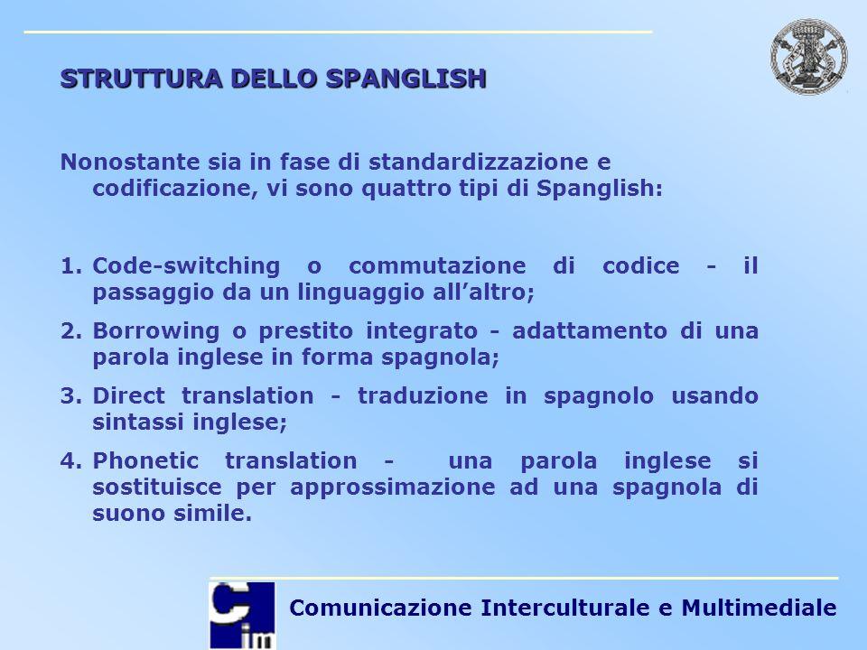 STRUTTURA DELLO SPANGLISH