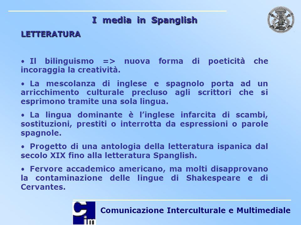 I media in Spanglish LETTERATURA