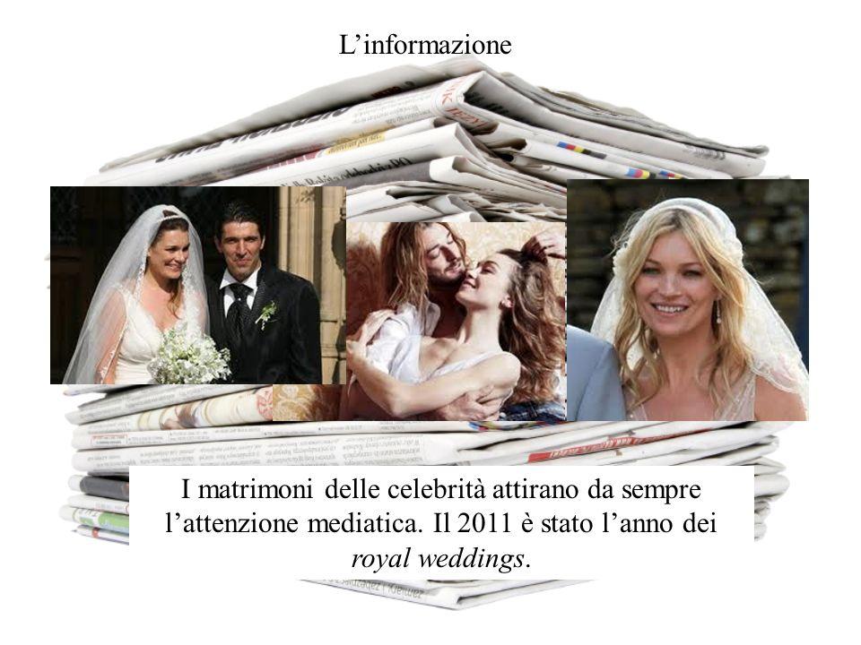L'informazione I matrimoni delle celebrità attirano da sempre l'attenzione mediatica.