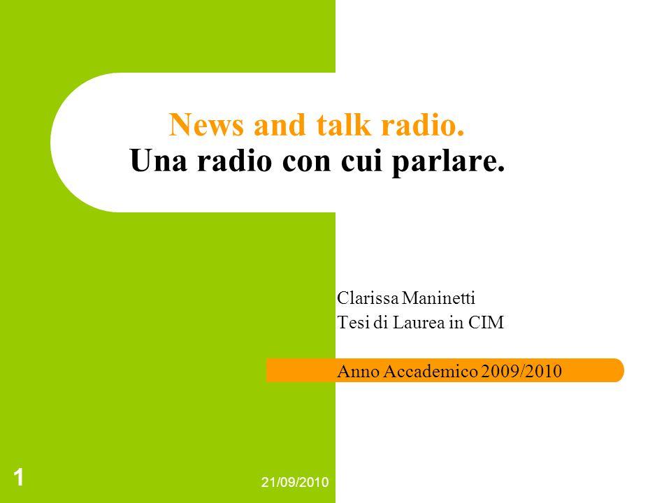 News and talk radio. Una radio con cui parlare.