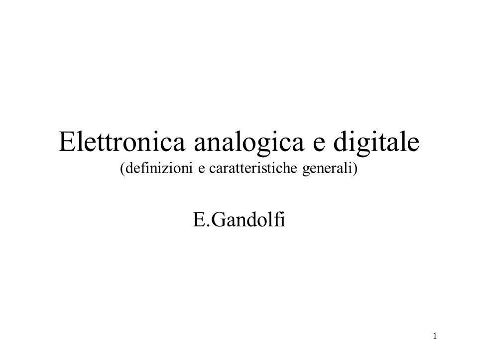 Elettronica analogica e digitale (definizioni e caratteristiche generali)