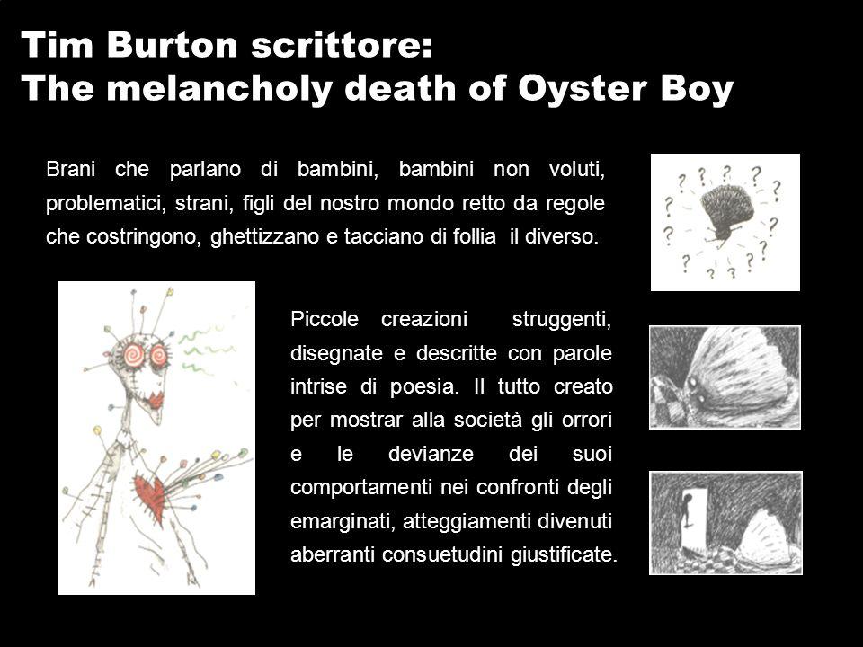 Tim Burton scrittore: The melancholy death of Oyster Boy