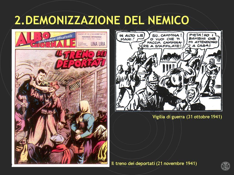 2.DEMONIZZAZIONE DEL NEMICO