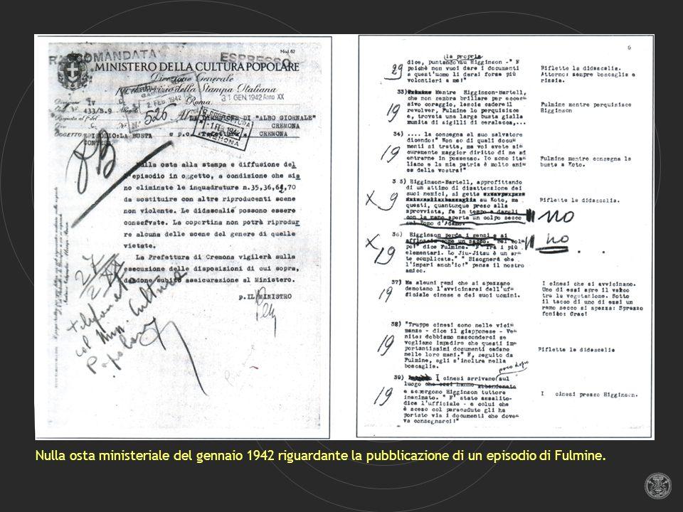 Nulla osta ministeriale del gennaio 1942 riguardante la pubblicazione di un episodio di Fulmine.
