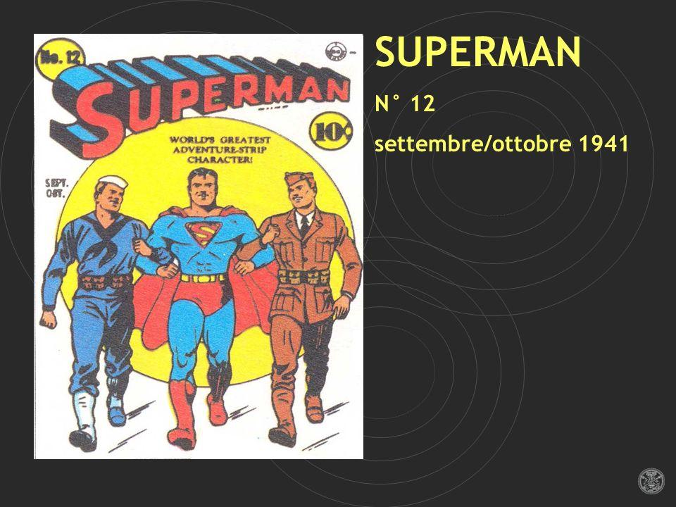 SUPERMAN N° 12 settembre/ottobre 1941