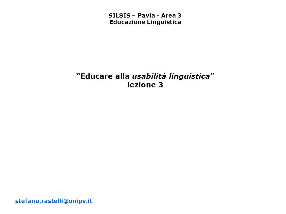 Educazione Linguistica Educare alla usabilità linguistica