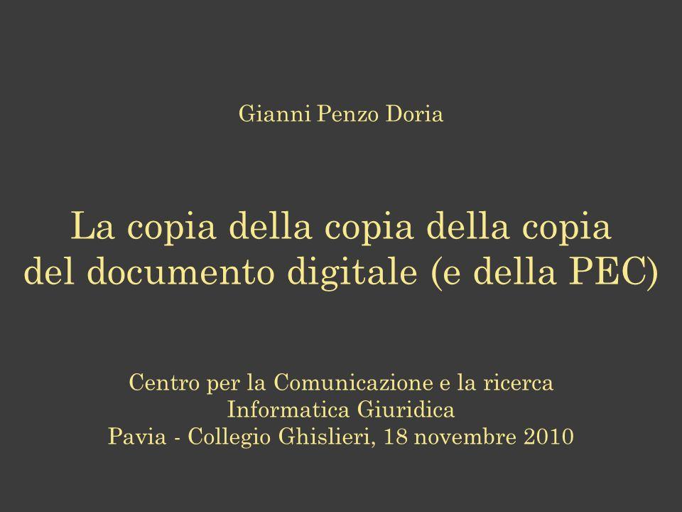 La copia della copia della copia del documento digitale (e della PEC)