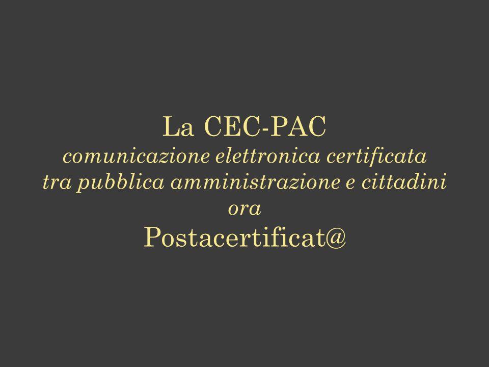 La CEC-PAC comunicazione elettronica certificata tra pubblica amministrazione e cittadini