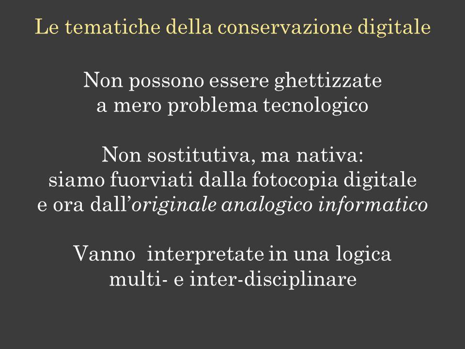 Le tematiche della conservazione digitale