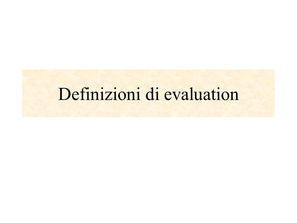 Definizioni di evaluation