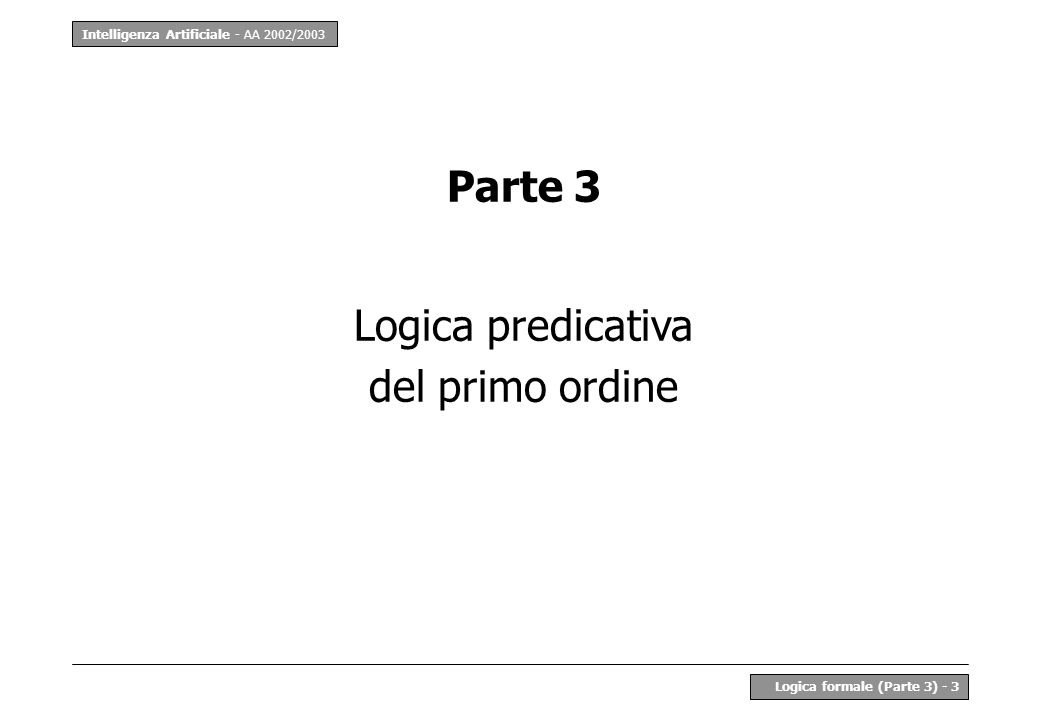 Parte 3 Logica predicativa del primo ordine