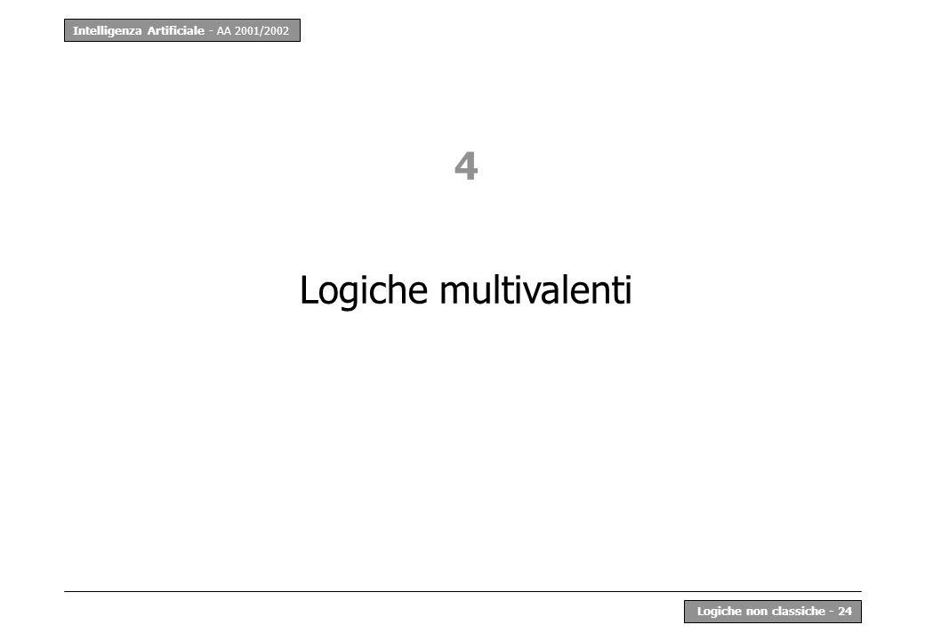 4 Logiche multivalenti