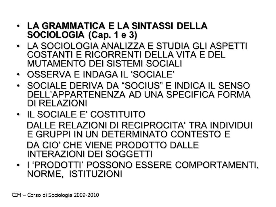 LA GRAMMATICA E LA SINTASSI DELLA SOCIOLOGIA (Cap. 1 e 3)