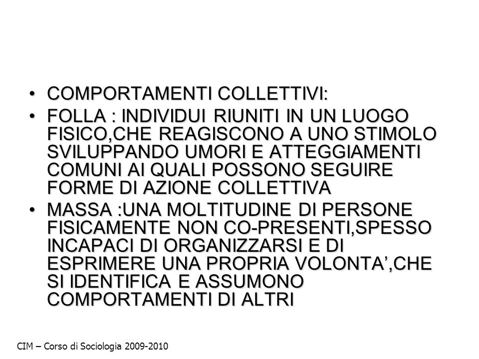 COMPORTAMENTI COLLETTIVI: