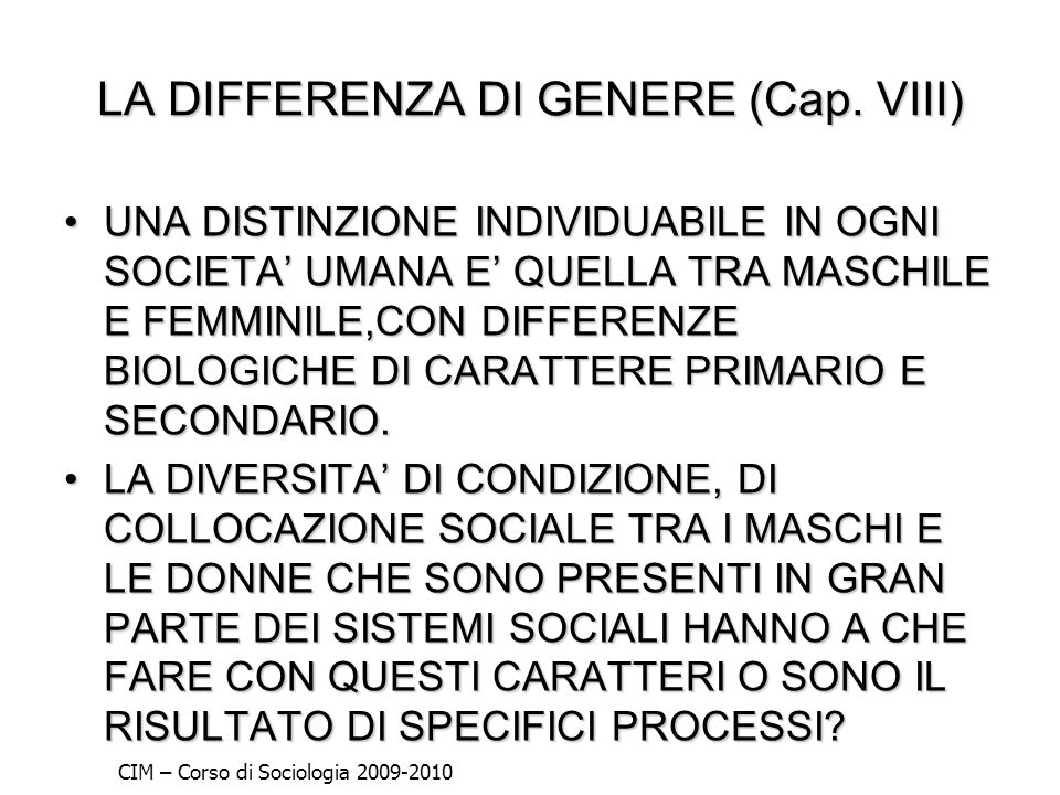 LA DIFFERENZA DI GENERE (Cap. VIII)