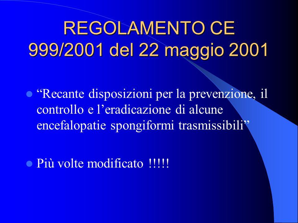 REGOLAMENTO CE 999/2001 del 22 maggio 2001