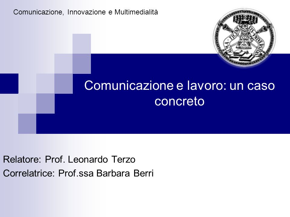 Comunicazione e lavoro: un caso concreto