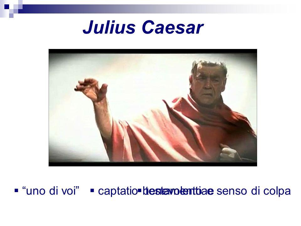 Julius Caesar uno di voi captatio benevolentiae