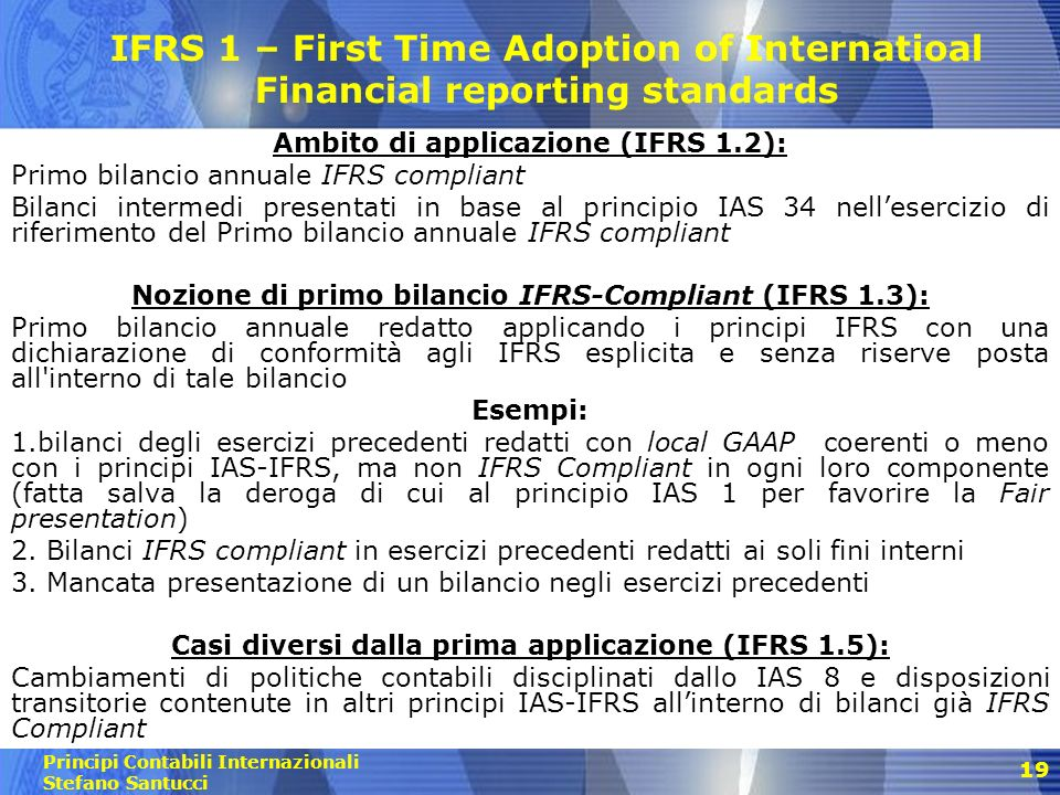 IFRS 1 – First Time Adoption of Internatioal Financial reporting standards