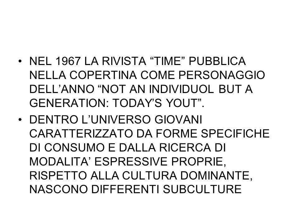 NEL 1967 LA RIVISTA TIME PUBBLICA NELLA COPERTINA COME PERSONAGGIO DELL'ANNO NOT AN INDIVIDUOL BUT A GENERATION: TODAY'S YOUT .