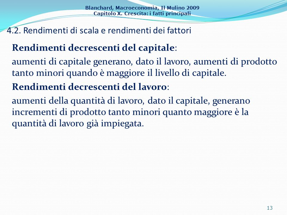 4.2. Rendimenti di scala e rendimenti dei fattori