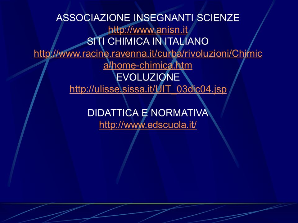 ASSOCIAZIONE INSEGNANTI SCIENZE http://www.anisn.it