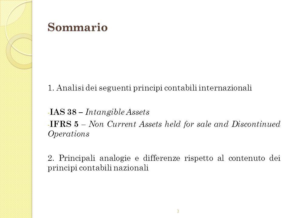 Sommario 1. Analisi dei seguenti principi contabili internazionali