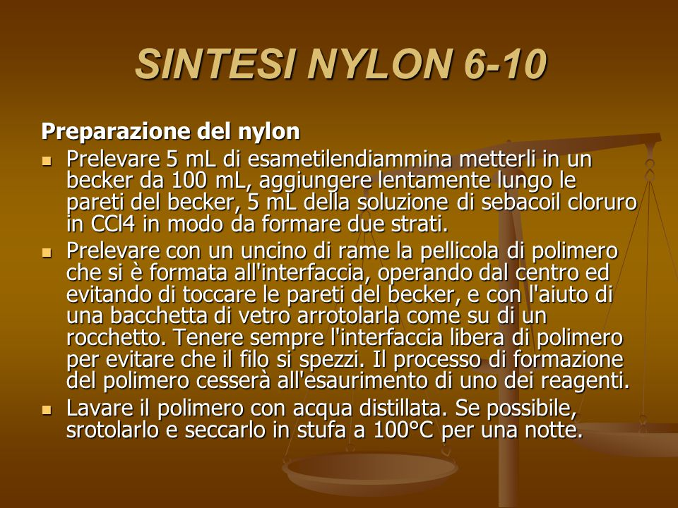 SINTESI NYLON 6-10 Preparazione del nylon