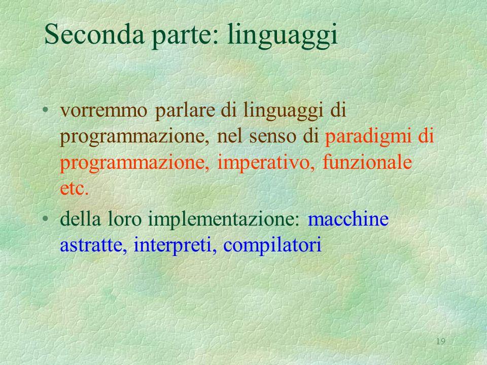 Seconda parte: linguaggi