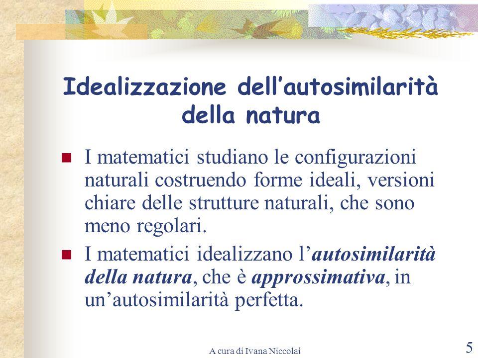 Idealizzazione dell'autosimilarità della natura