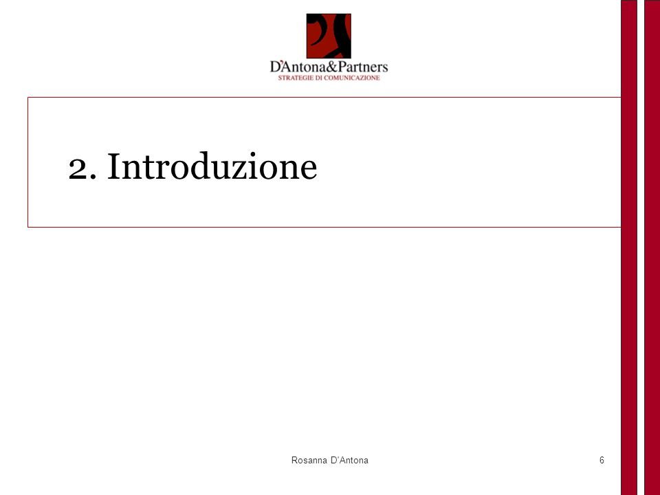 2. Introduzione Rosanna D Antona