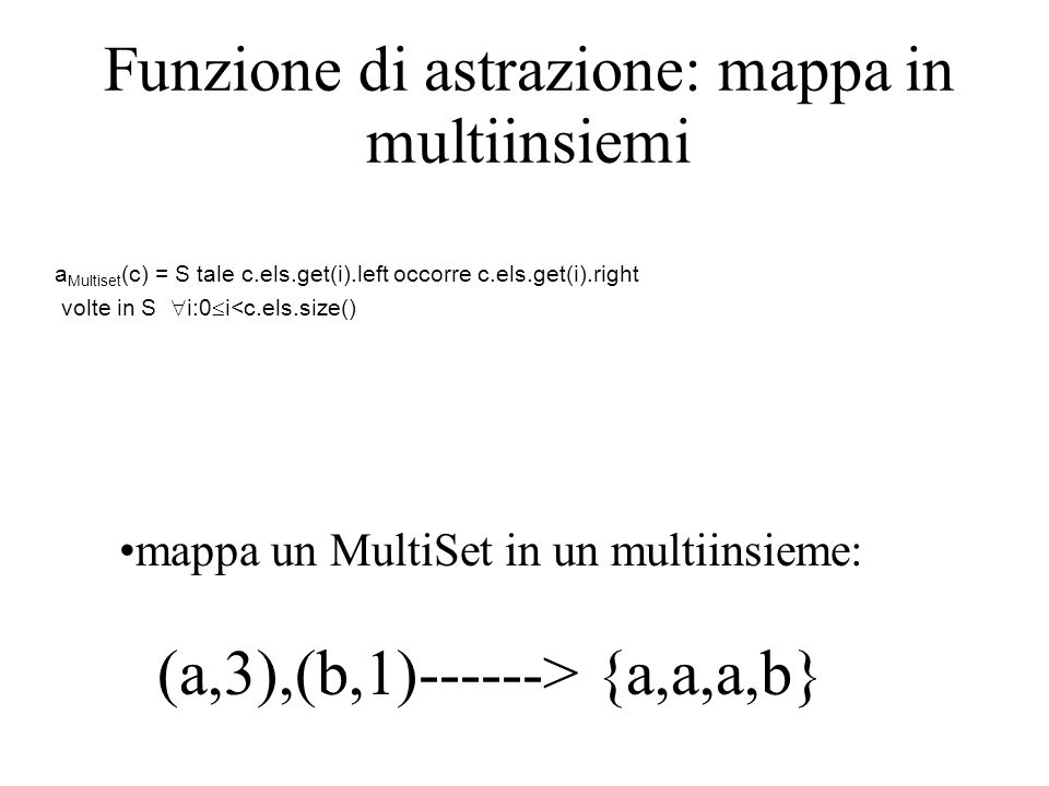 Funzione di astrazione: mappa in multiinsiemi