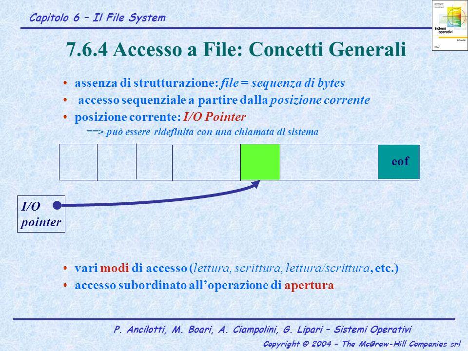 7.6.4 Accesso a File: Concetti Generali
