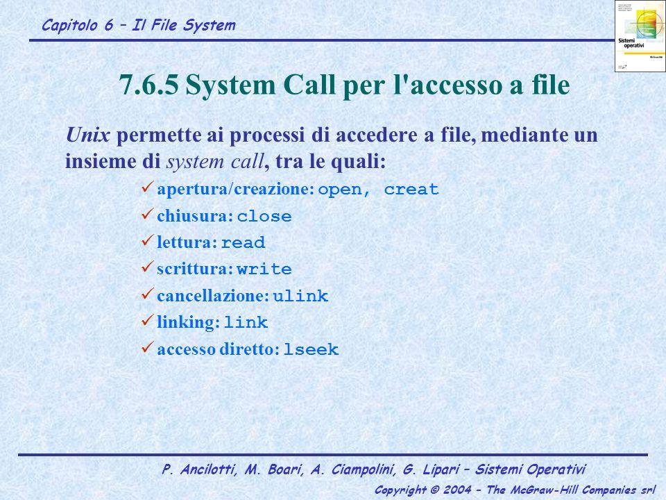 7.6.5 System Call per l accesso a file