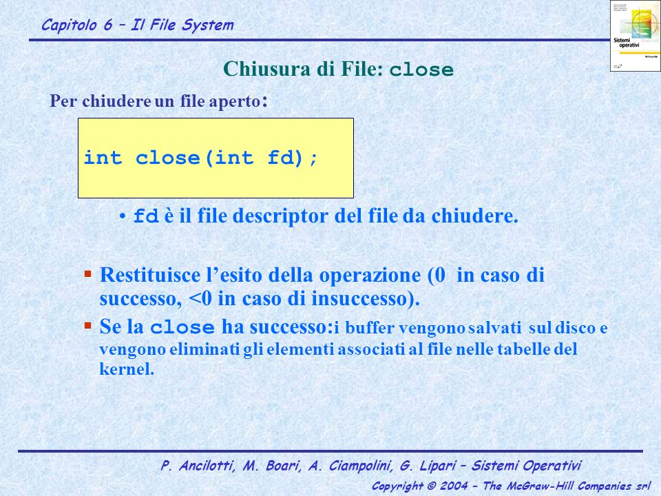 Chiusura di File: close