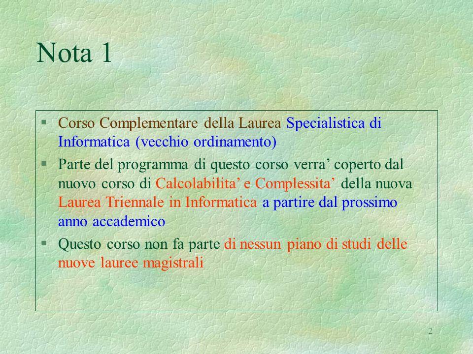 Nota 1 Corso Complementare della Laurea Specialistica di Informatica (vecchio ordinamento)