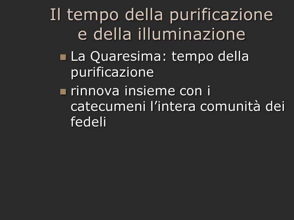 Il tempo della purificazione e della illuminazione