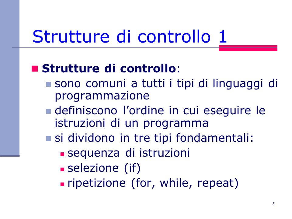 Strutture di controllo 1