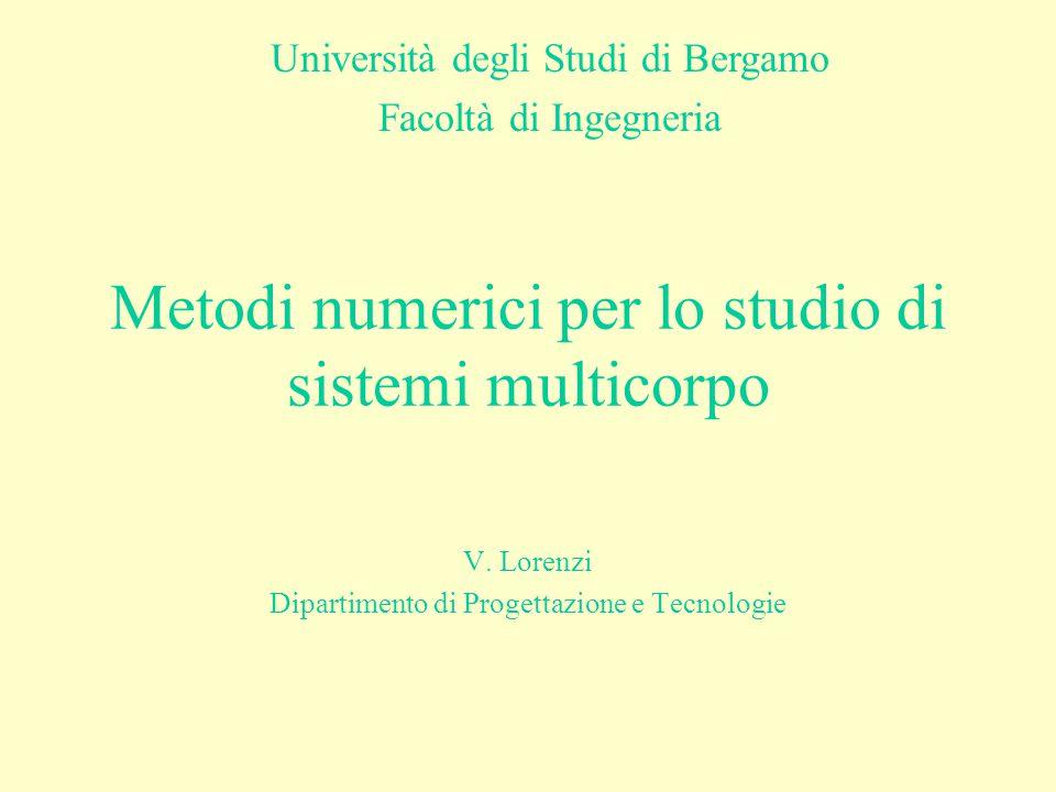 Metodi numerici per lo studio di sistemi multicorpo
