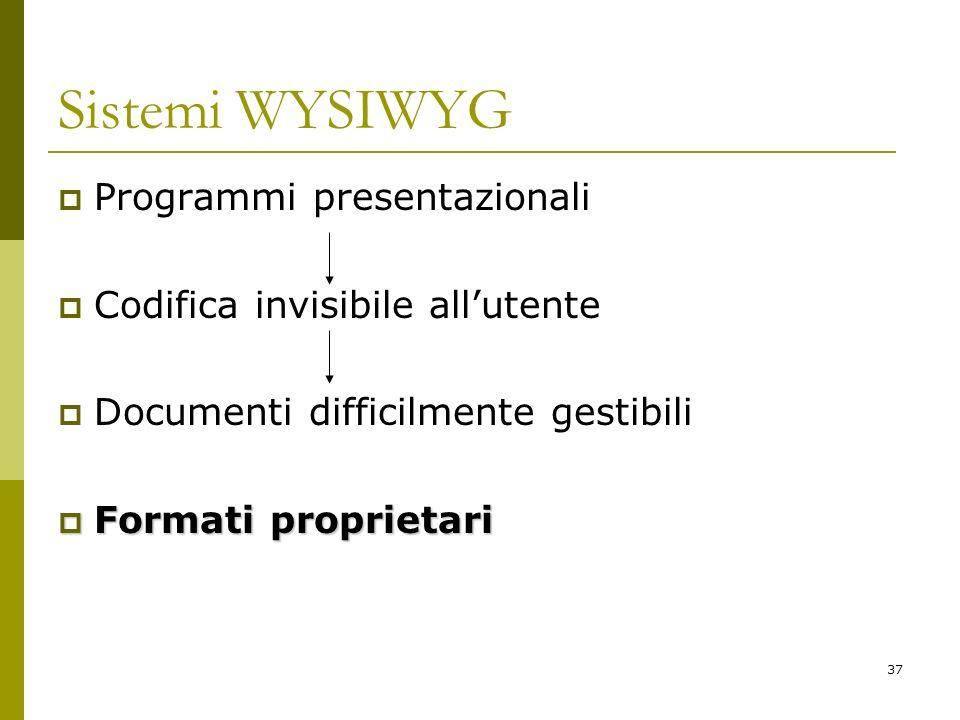 Sistemi WYSIWYG Programmi presentazionali