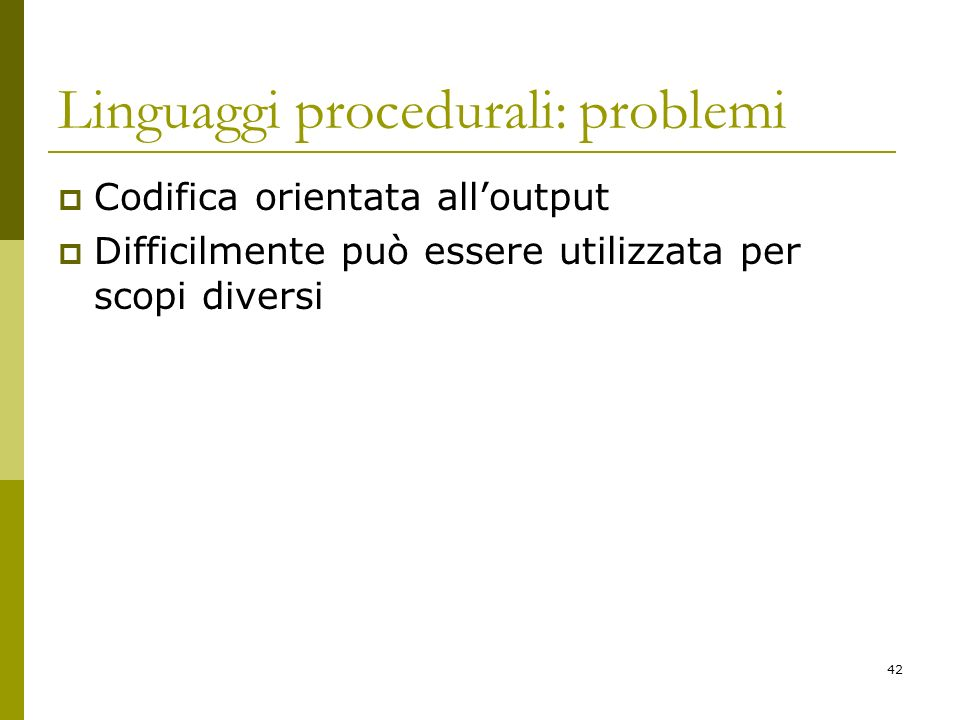 Linguaggi procedurali: problemi