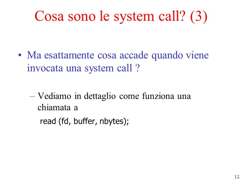 Cosa sono le system call (3)
