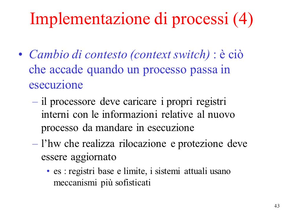 Implementazione di processi (4)
