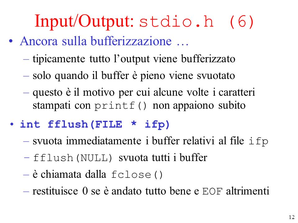 Input/Output: stdio.h (6)
