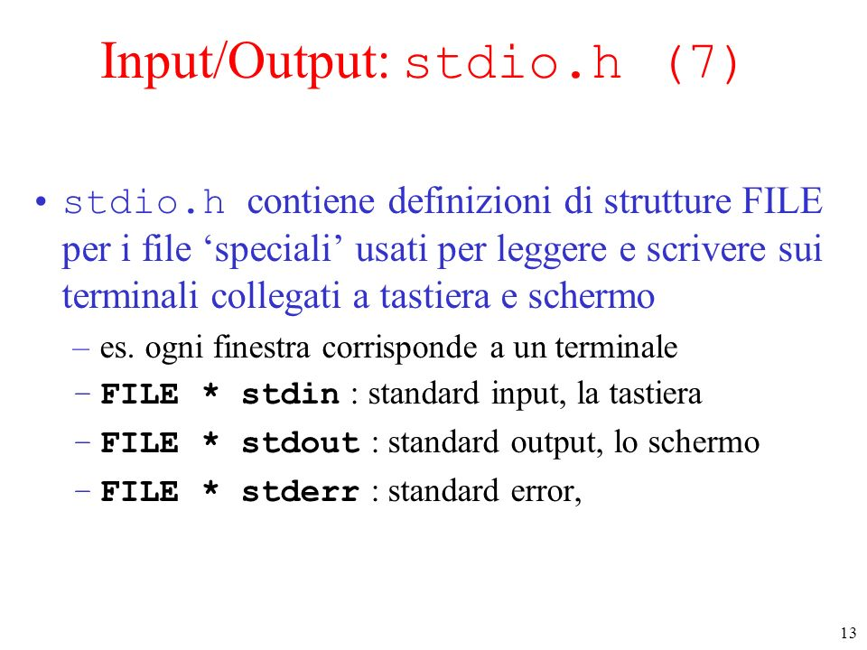 Input/Output: stdio.h (7)