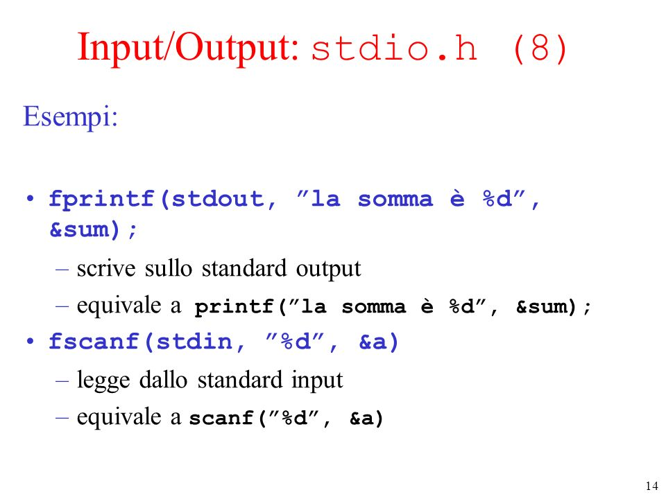 Input/Output: stdio.h (8)