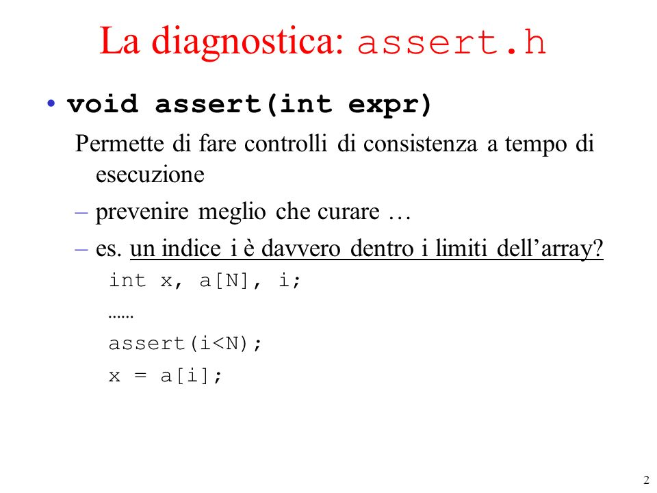 La diagnostica: assert.h