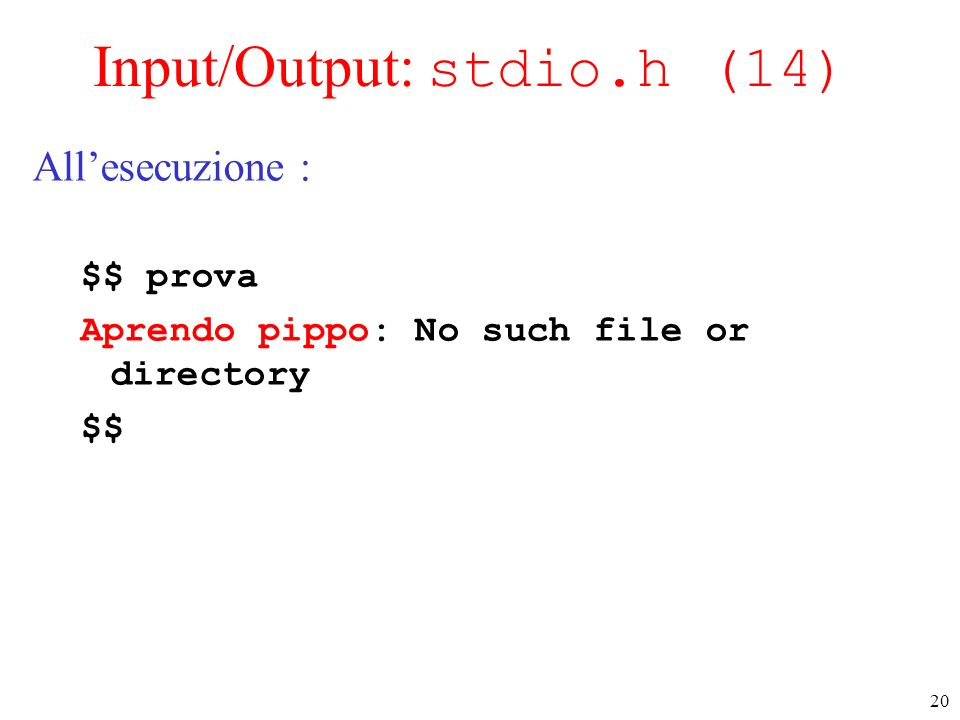 Input/Output: stdio.h (14)